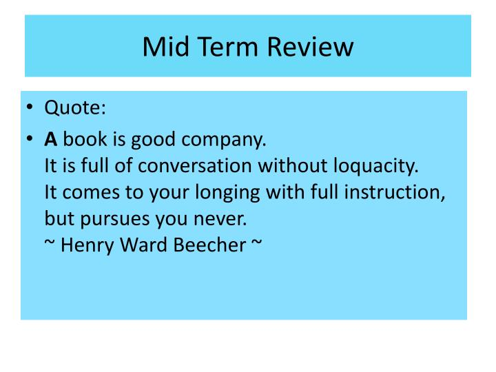 Mid Term Review