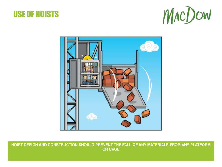 use of hoists