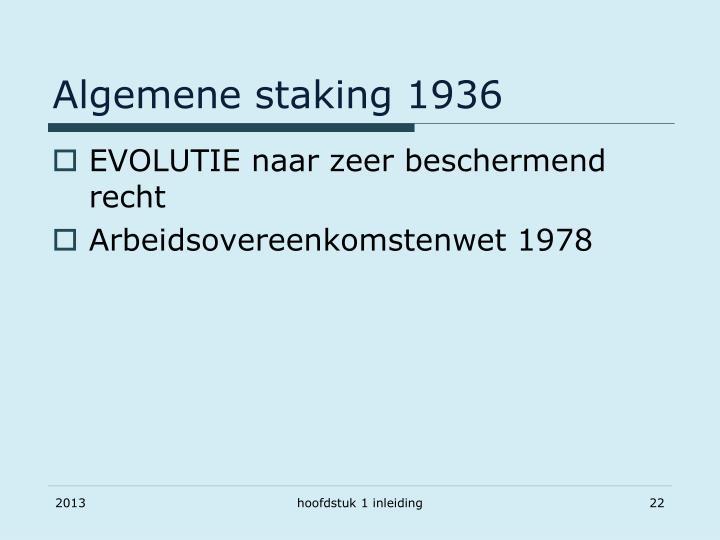 Algemene staking 1936