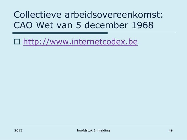 Collectieve arbeidsovereenkomst: CAO Wet van 5 december 1968