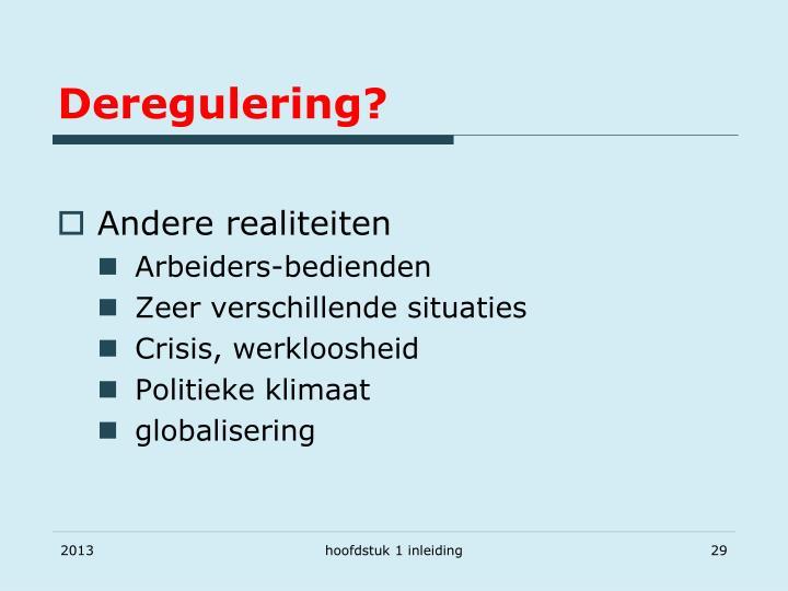 Deregulering?