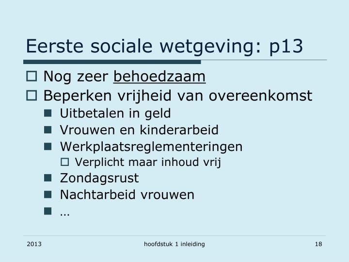 Eerste sociale wetgeving: p13