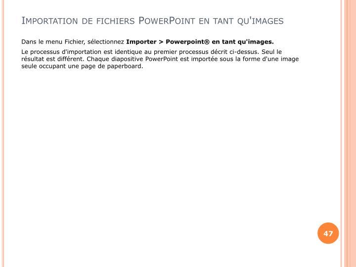 Importation de fichiers PowerPoint en tant qu'images