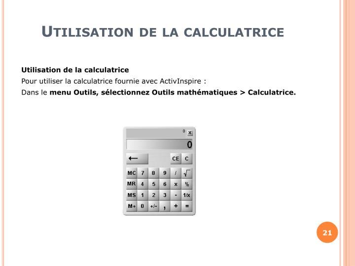 Utilisation de la calculatrice