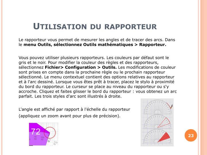 Utilisation du rapporteur
