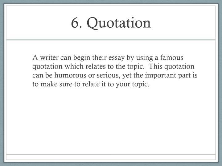 6. Quotation