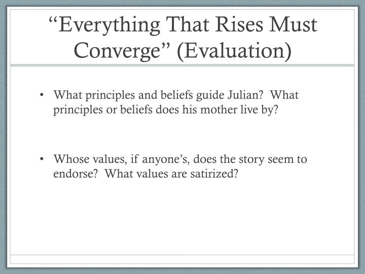 """Everything That Rises Must Converge"" (Evaluation)"