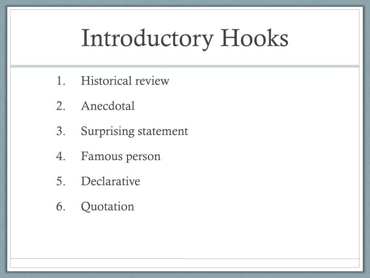 Introductory Hooks