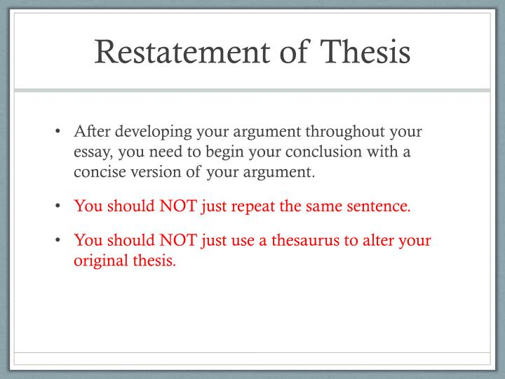 Restatement of Thesis