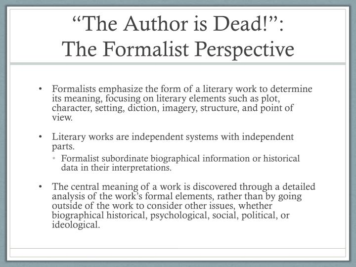 The author is dead the formalist perspective