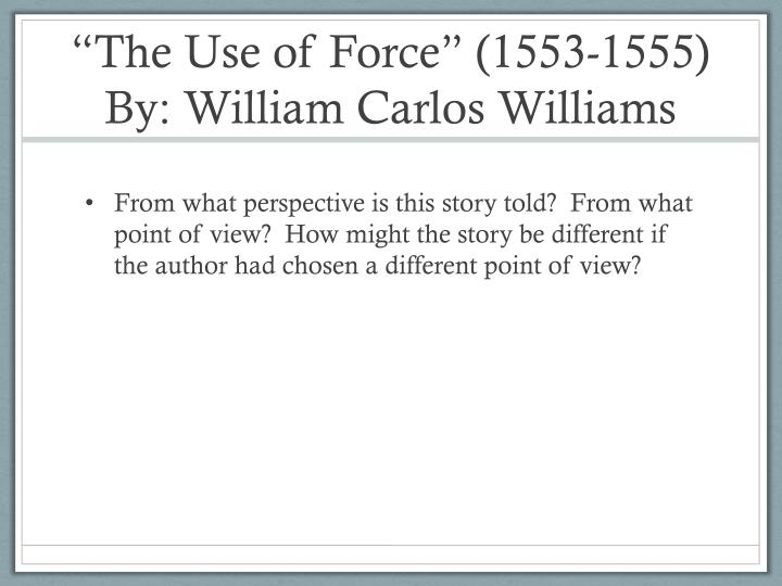 """The Use of Force"" (1553-1555)"