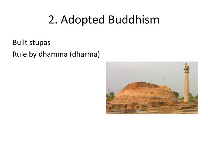 2. Adopted Buddhism