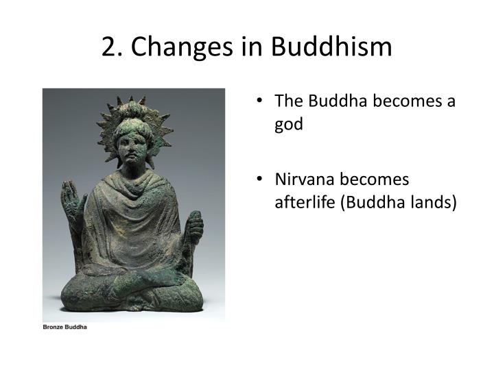 2. Changes in Buddhism