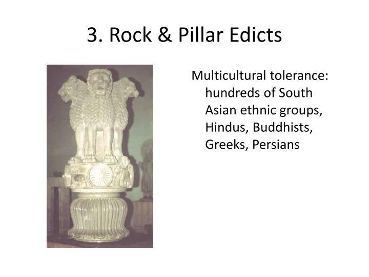 3. Rock & Pillar Edicts