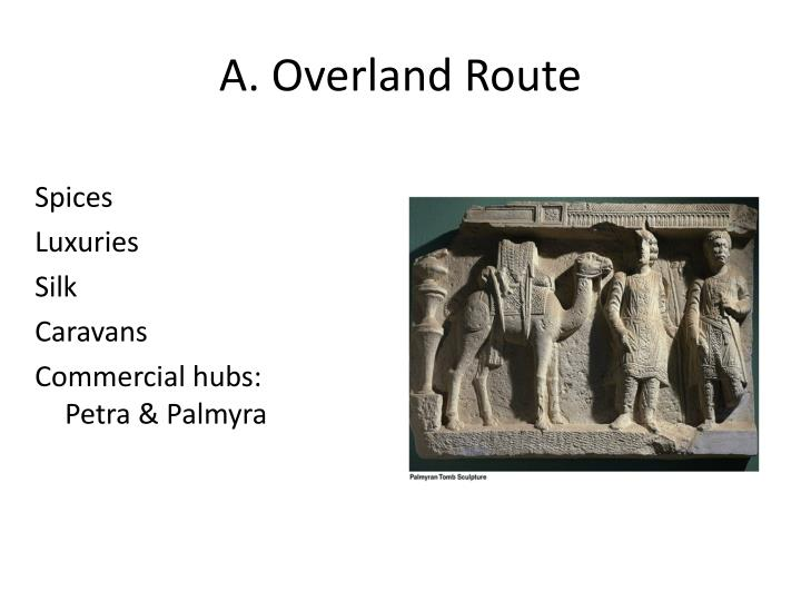 A. Overland Route
