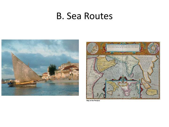 B. Sea Routes