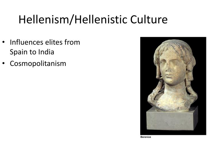 Hellenism/Hellenistic Culture
