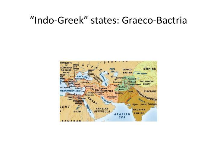 """Indo-Greek"" states:"