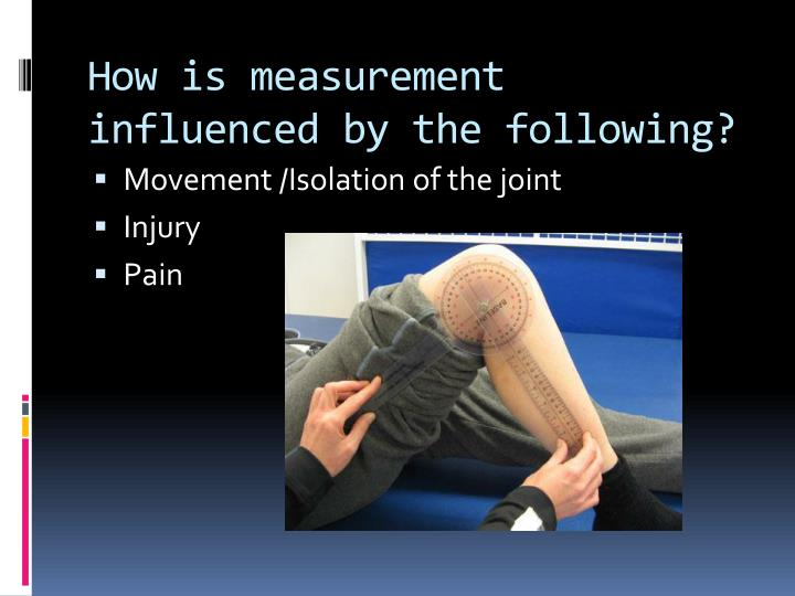 How is measurement influenced by the following