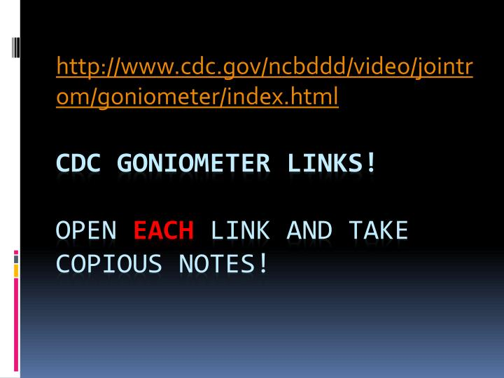Http www cdc gov ncbddd video jointrom goniometer index html