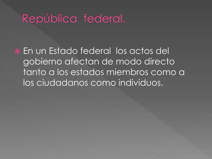 República  federal.