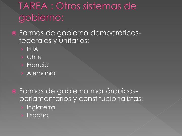 TAREA : Otros sistemas de gobierno: