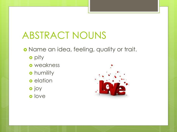ABSTRACT NOUNS