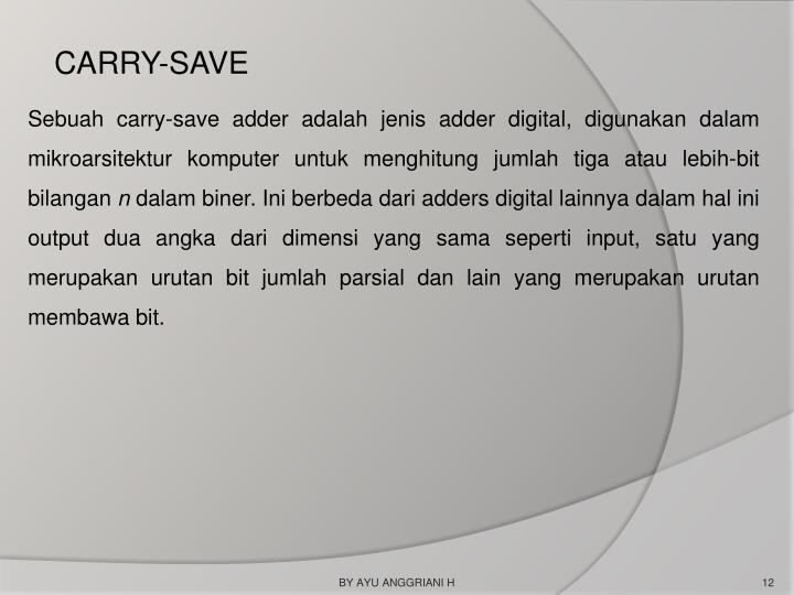 CARRY-SAVE