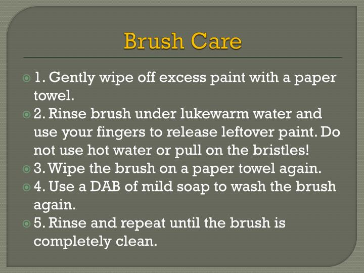 Brush Care