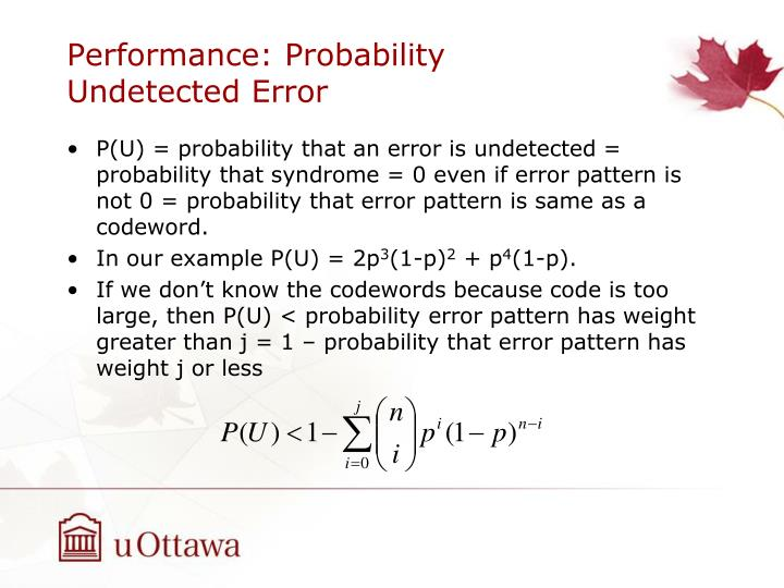 Performance: Probability Undetected Error