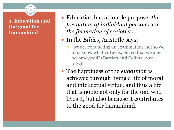 Education has a double purpose: