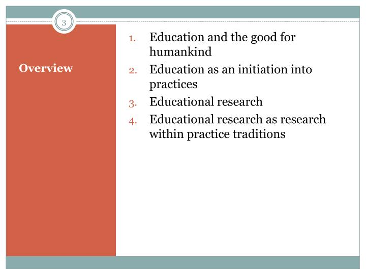 Education and the good for humankind