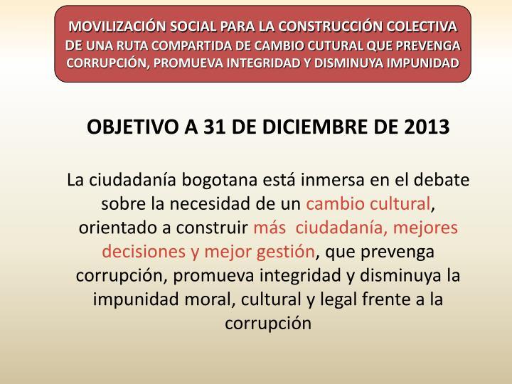 MOVILIZACIÓN SOCIAL PARA LA CONSTRUCCIÓN COLECTIVA DE