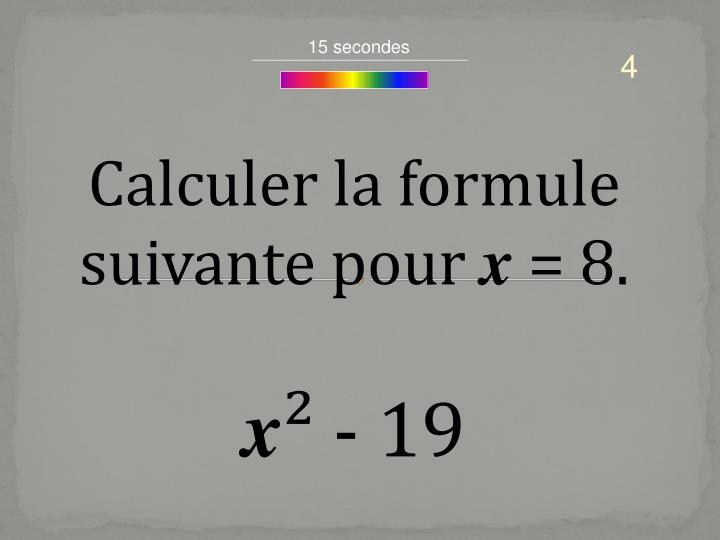 15 secondes