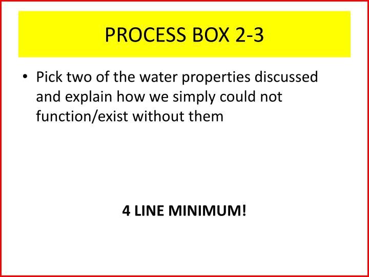 PROCESS BOX 2-3