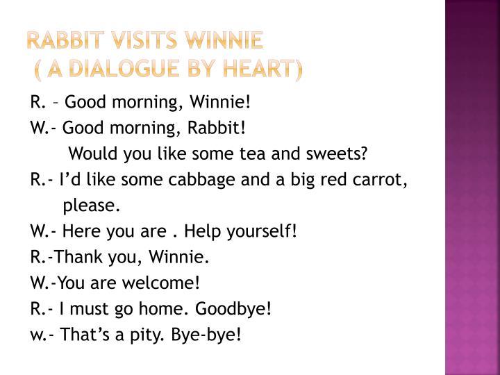 Rabbit visits Winnie