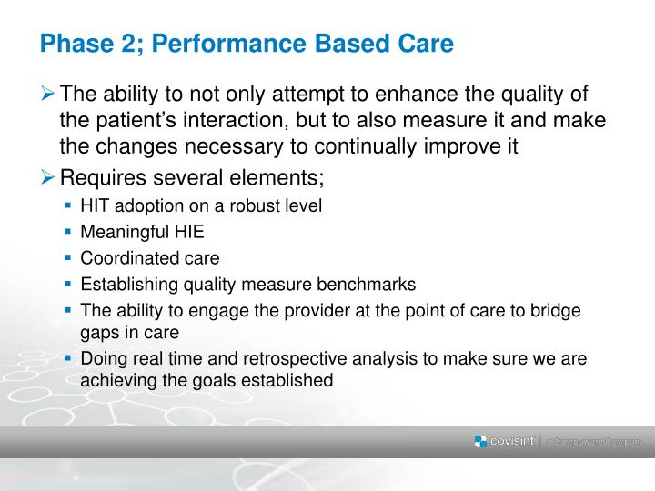 Phase 2; Performance Based Care