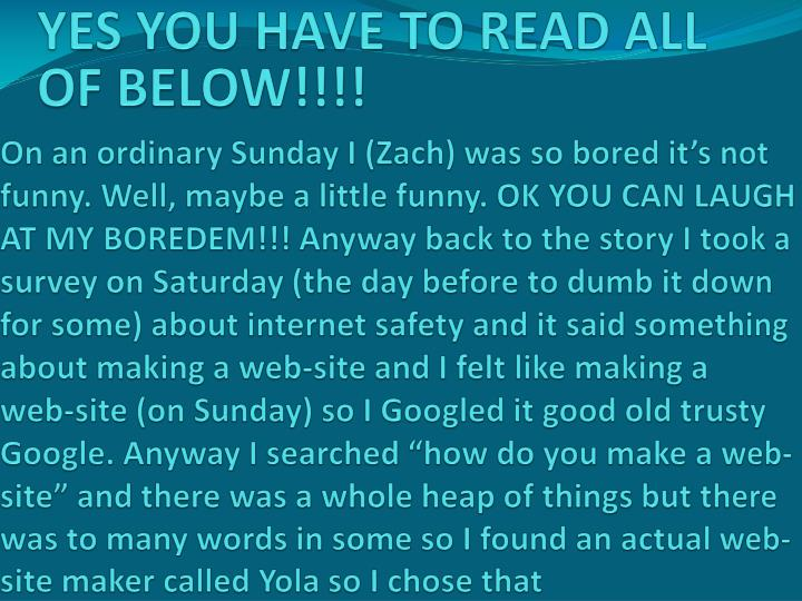 YES YOU HAVE TO READ ALL OF BELOW!!!!
