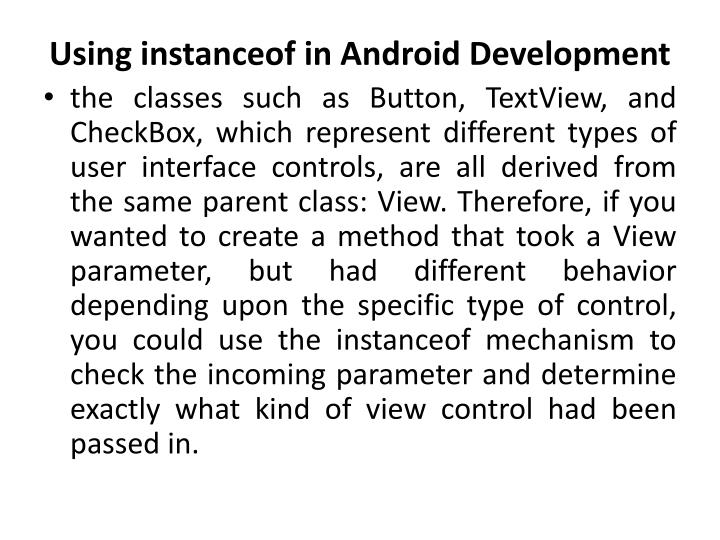 Using instanceof in android development