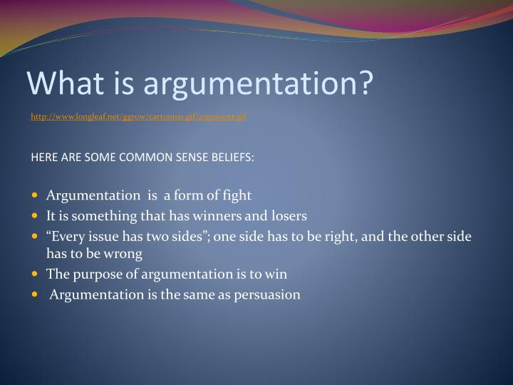 What is argumentation