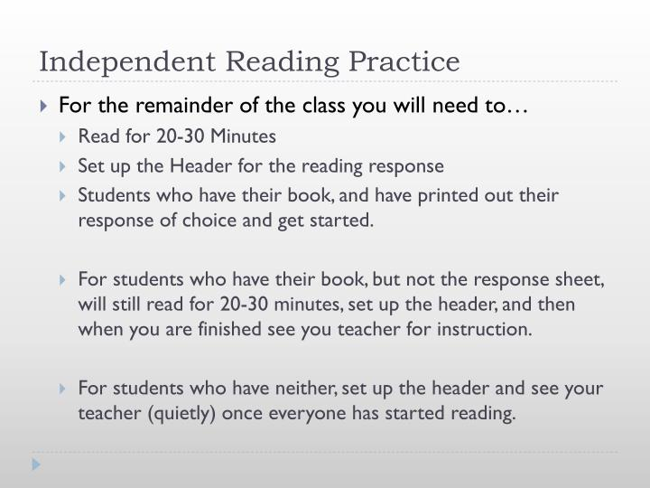Independent Reading Practice