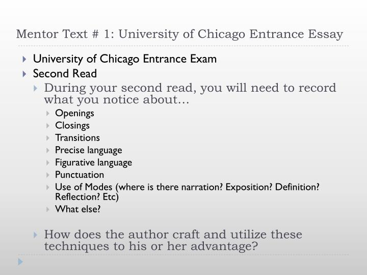 Mentor Text # 1: University of Chicago Entrance Essay