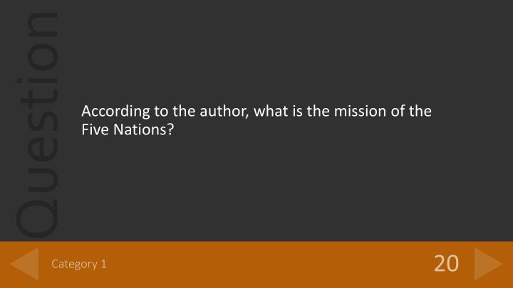 According to the author, what is the mission of the Five Nations?