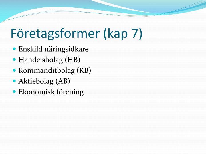 Företagsformer (kap 7)