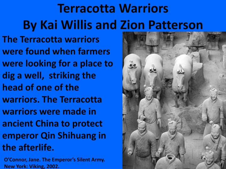 Terracotta warriors by kai willis and zion patterson