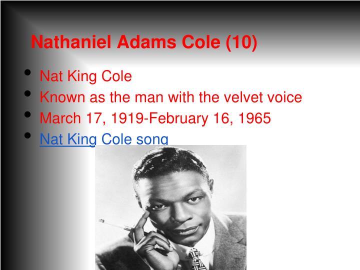 Nathaniel Adams Cole (10)