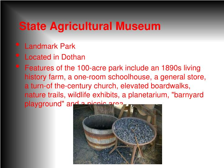 State Agricultural Museum