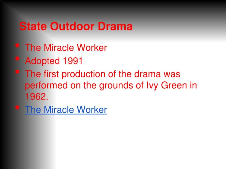 State Outdoor Drama