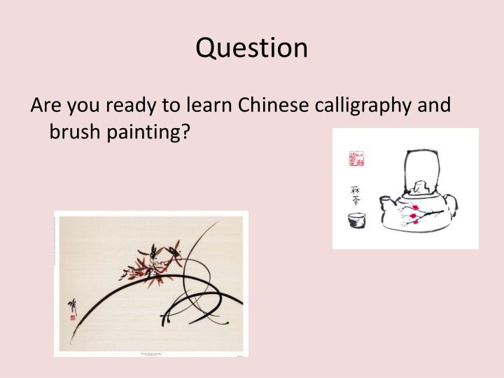 Ppt Chinese Calligraphy Brush Painting Powerpoint
