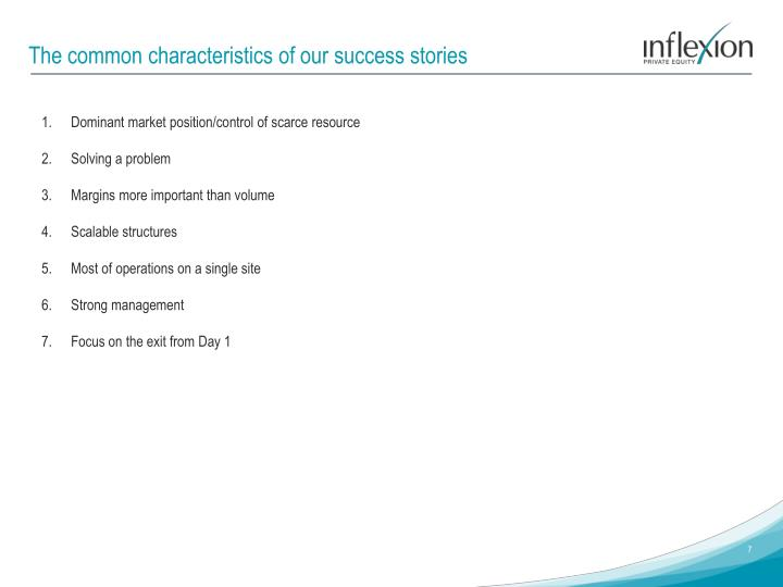 The common characteristics of our success stories